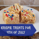 Krispie Treats for the 4th