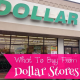 What to Buy from the Dollar Stores?